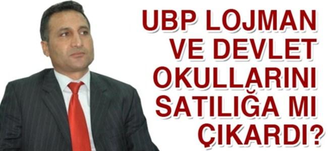 UBP lojman ve devlet okullarını satılığa mı çıkardı?