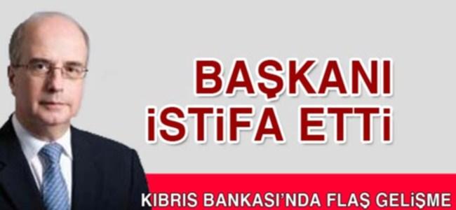 """""""Kıbrıs Bankası"""" yönetim kurulu başkanı istifa etti"""
