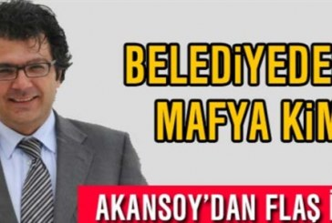 Akansoy'dan Flaş iddia