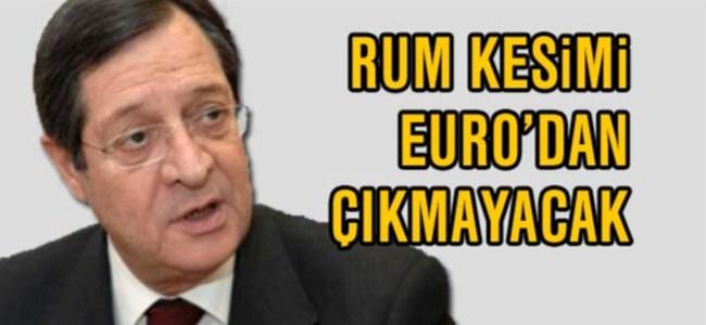 Anastasiadis Rum Kesiminin Euro'dan çıkmayacağını açıkladı