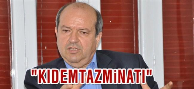"""Maliye Bakanı Ersin Tatar, """"kıdem tazminatı"""""""