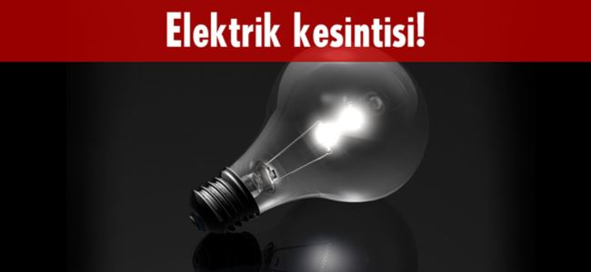 Yarın bu bölge elektrikSİZ