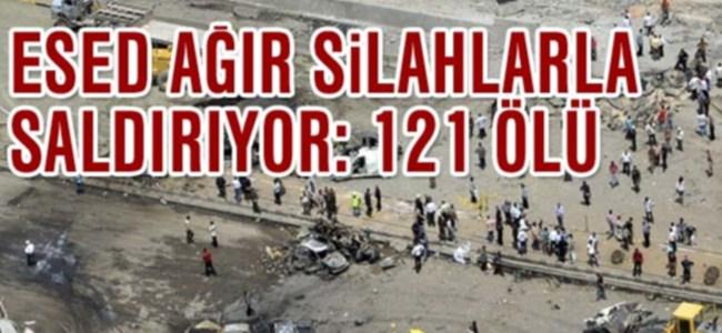 Esed ağır silahlarla saldırıyor: 121 ölü