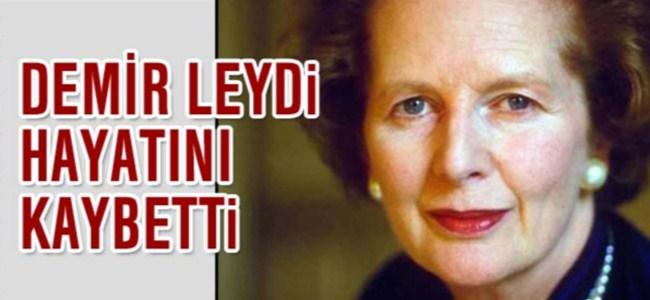 Margaret Thatcher hayatını kaybetti