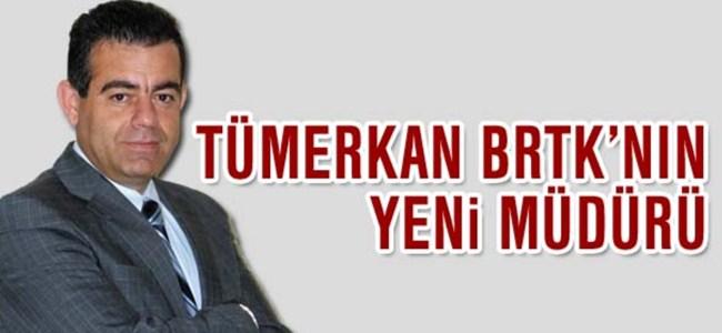 Tümerkan BRTK'nın yeni müdürü