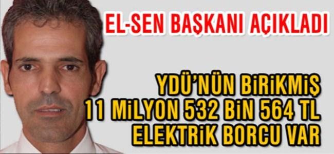 Cesurer: YDÜ'nün birikmiş 11 milyon 532 bin 564 TL elektrik borcu var