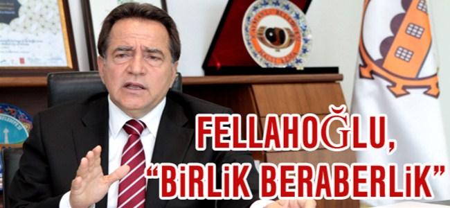 """Fellahoğlu, """"Bu Kenti Beraber Kurtaracağız"""""""