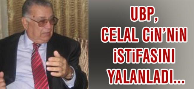 """UBP'den Flaş Açıklama, """"Celal Cin İstifasını Yalanladı…"""""""