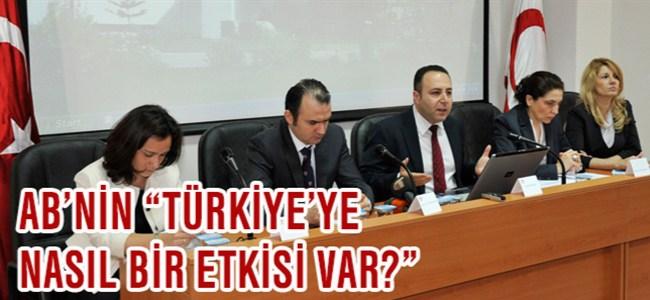 """AB'nin, """"Türkiye'deki Reform Sürecine Etkisi"""""""
