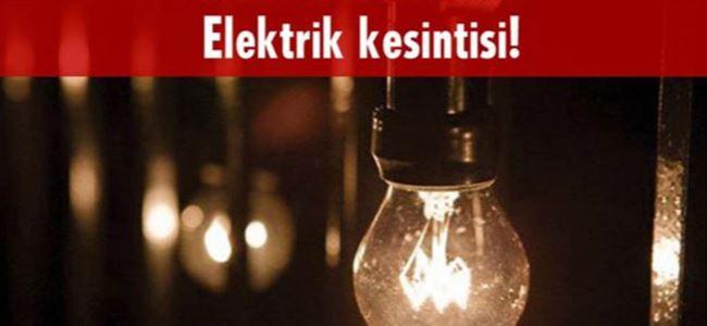 Yarın 5 saat elektrik kesintisi olacak