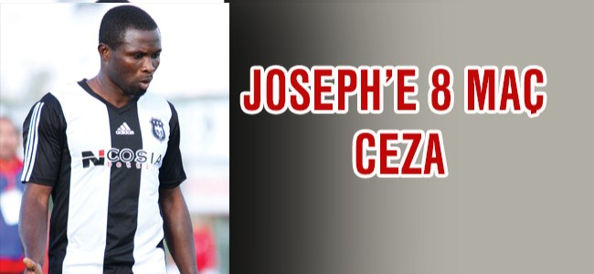 Joseph'e 8 maç ceza
