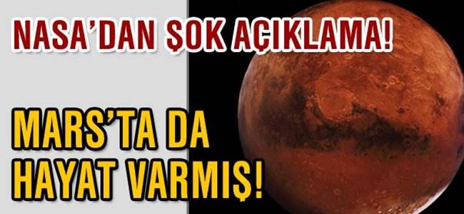 Mars'ta bir zamanlar hayat varmış!