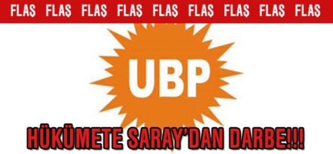 UBP Hükümeti'ne Saray'dan Darbe