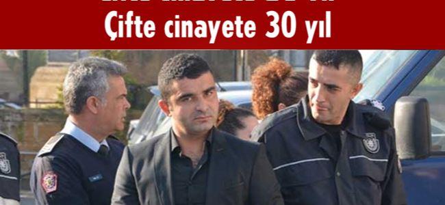 Çifte cinayete 30 yıl