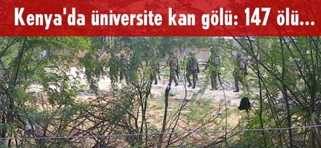 Kenya'da üniversite kan gölü: 147 ölü...