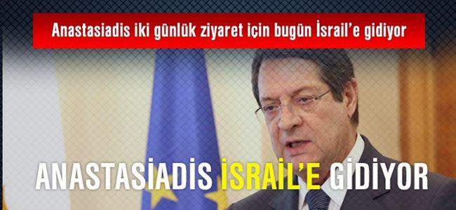 Anastasiadis İsrail'e gidiyor