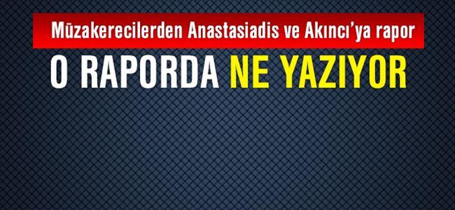 Müzakerecilerden Anastasiadis ve Akıncı'ya rapor