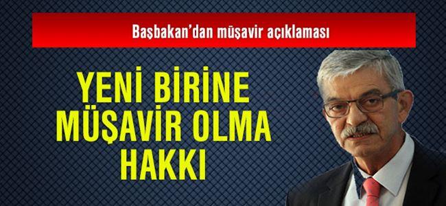 Başbakan Kalyoncu'dan Müşavir Açıklaması!
