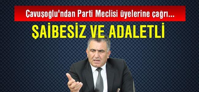 Çavuşoğlu'ndan Parti Meclisi üyelerine çağrı