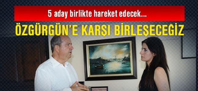 Tatar: Özgürgün'e  karşı birleşeceğiz