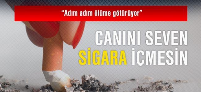 Canını seven sigara içmesin