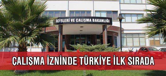 Çalışma izninde Türkiye ilk sırada