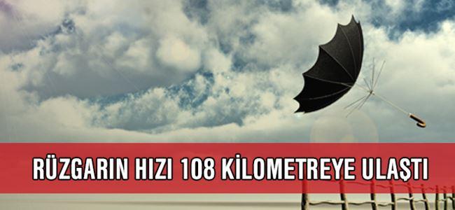 Rüzgarın hızı 108 kilometreye ulaştı