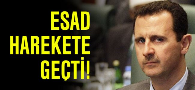 Esad harekete geçti!