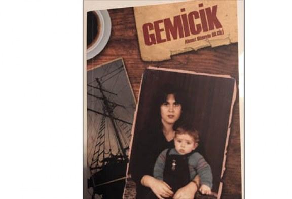 """Ahmet Hüseyin Bilgili'nin """"Gemicik"""" adlı kitabı tanıtılacak"""