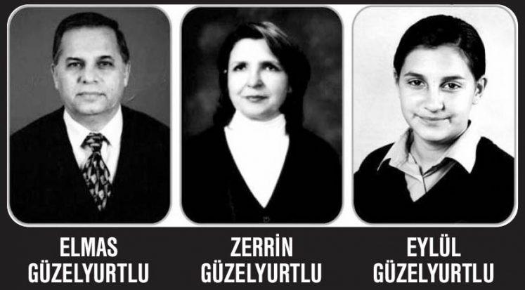 Cinayet, zerrin Güzelyurtlu, Elmas Güzelyurtlu, Eylül Güzelyurtlu,