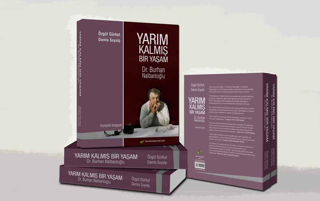 Yarım Kalmış Bir Yaşam Dr. Burhan Nalbantoğlu