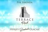 Döveç Construction Terrace Park ile fark yaratacak