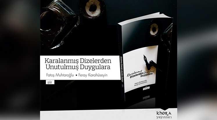 """Photo of """"Karalanmış Dizelerden Unutulmuş Duygulara"""" adlı şiir kitabı çıktı"""