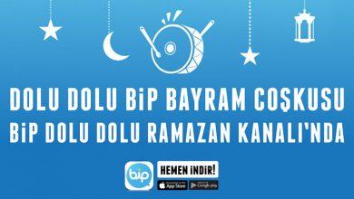 Photo of Dolu Dolu Ramazan yaşamak için BiP'leyin!