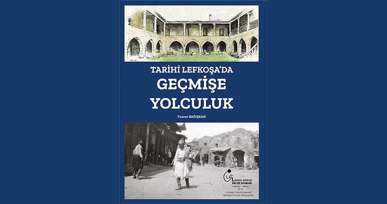 Tarihi Lefkoşa'da Geçmişe Yolculuk