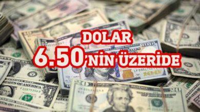 Photo of Dolar/TL 6.50'nin üzerinde