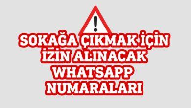 Photo of İşte sokağa çıkmak için izin alınacak WhatsApp mesaj hatları