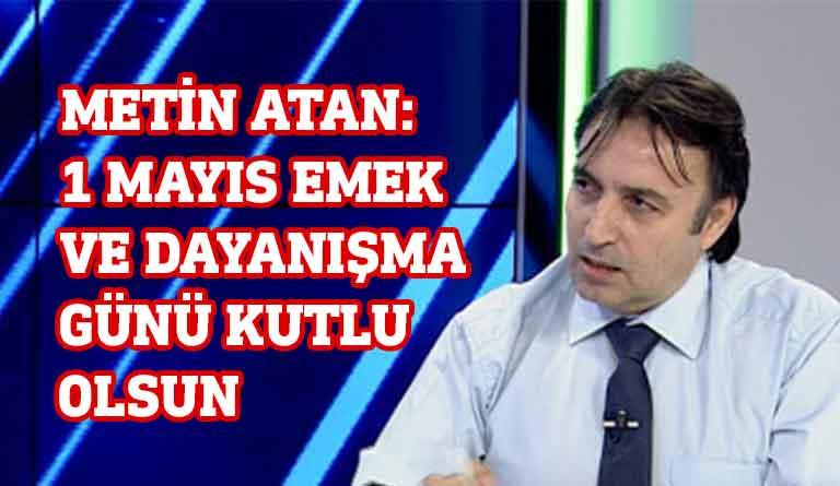 Kamu-Sen Genel Başkanı Metin Atan