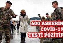 Photo of Fransa'da 600 askerin Covid-19 testi pozitif çıktı
