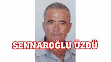 Photo of Sennaroğlu hayatını kaybetti