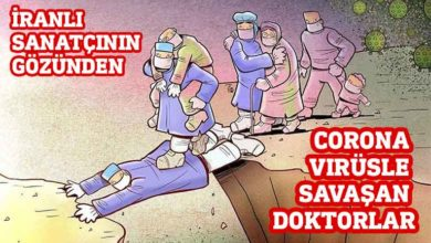Photo of İranlı sanatçının gözünden corona virüsle savaşan doktorlar