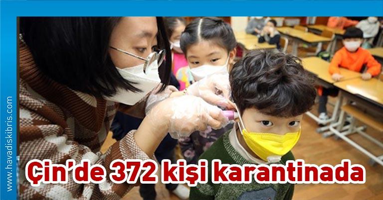 Çinli yetkililer, Çin'de 4 yeni Kovid-19 vakasına rastlandığını, 372 kişinin virüs taşıyor olabilecekleri şüphesiyle karantinada tutulduğunu