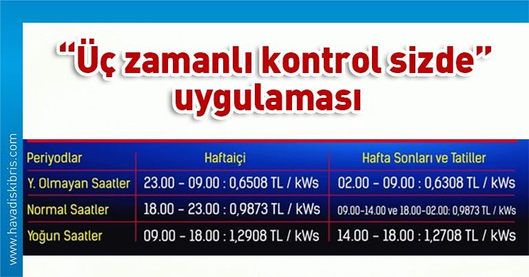 """Kıbrıs Türk Elektrik Kurumu'nun """"üç zamanlı kontrol sizde"""" uygulaması uyarınca, kış ve yazda farklı tarifeyle elektrik tüketen aboneler, pazartesinden itibaren yaz tarifesine geçecek."""