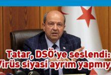 Photo of Tatar: DSÖ siyasi saplantı olmaksızın başvurumuzu değerlendirmeli