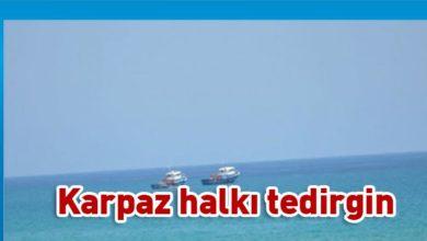 Photo of Karpaz açıklarında balıkçı tekneleri tedirginlik yarattı