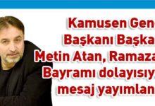 Photo of Metin Atan: Mutlu bayramlar diliyorum