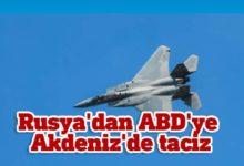 Photo of Rusya, Doğu Akdeniz üzerinde ABD'ye ait  keşif uçağını taciz etti