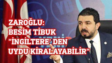 """Photo of Zaroğlu: """"KKTC İngiltere' ye bağlansın"""" diyen Besim Tibuk """"İngiltere' den uydu kiralayabilir"""""""