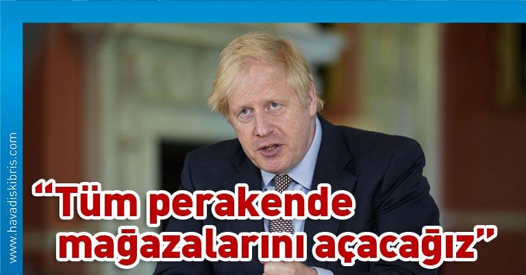 İngiltere Başbakanı Boris Johnson, 1 Haziran'dan itibaren ülkedeki açık hava pazarlarının, 15 Haziran'dan itibaren de bütün perakende mağazalarının faaliyetine izin verilmesinin planlandığını bildirdi
