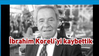 Photo of İbrahim Koreli hayatını kaybetti
